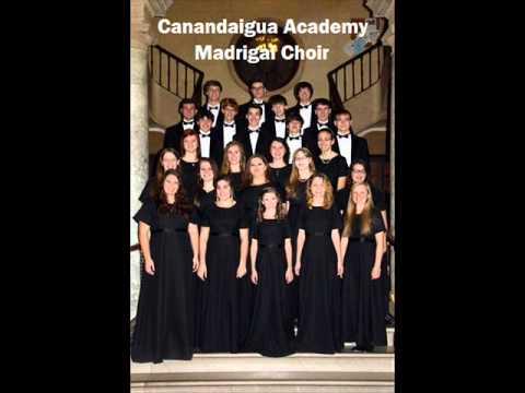 Fire, Fire My Heart, Thomas Morley - Canandaigua Academy Madrigal Choir