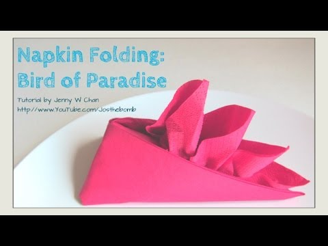 How To Make Table Napkin Designs ways to fold napkins Thanksgiving Table Setting How To Fold Bird Of Paradise From A Napkin Diy Crafts Napkin Folding Youtube