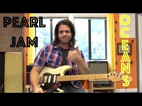 Guitar Lesson: How To Play Oceans By Pearl Jam!