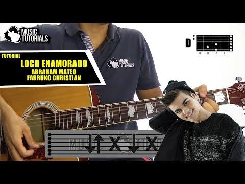 Cómo tocar Loco Enamorado de Abraham Mateo, Farruko, Christian Daniel en Guitarra   Tutorial + PDF