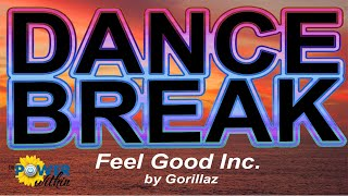 Dance Break #013 – Feel Good Inc. by Gorillaz