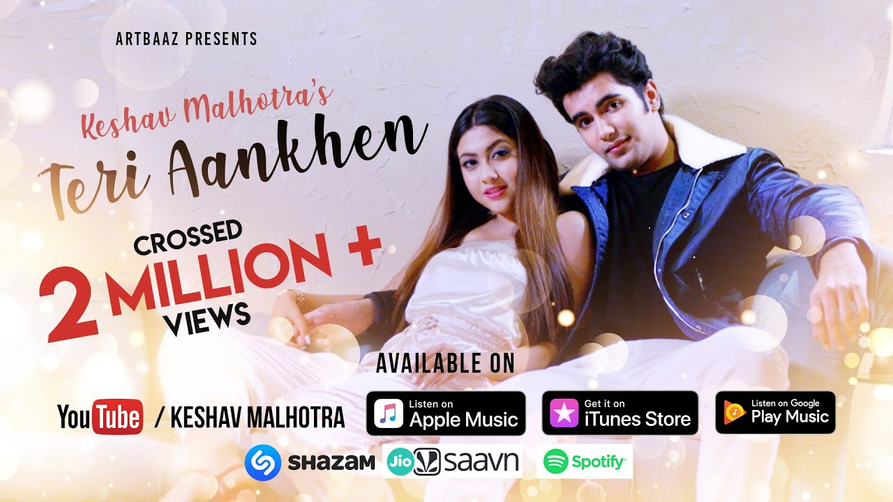 Teri Aankhen || Official Music Video Keshav Malhotra || Ft. Reem Shaikh || Latest Songs 2019 ||