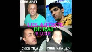 cheb tilalo-tout de suit-rai 2luxe.com 2013