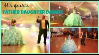 Video My Quinceañera Father Daughter Surprise Dance! download MP3, 3GP, MP4, WEBM, AVI, FLV Agustus 2018
