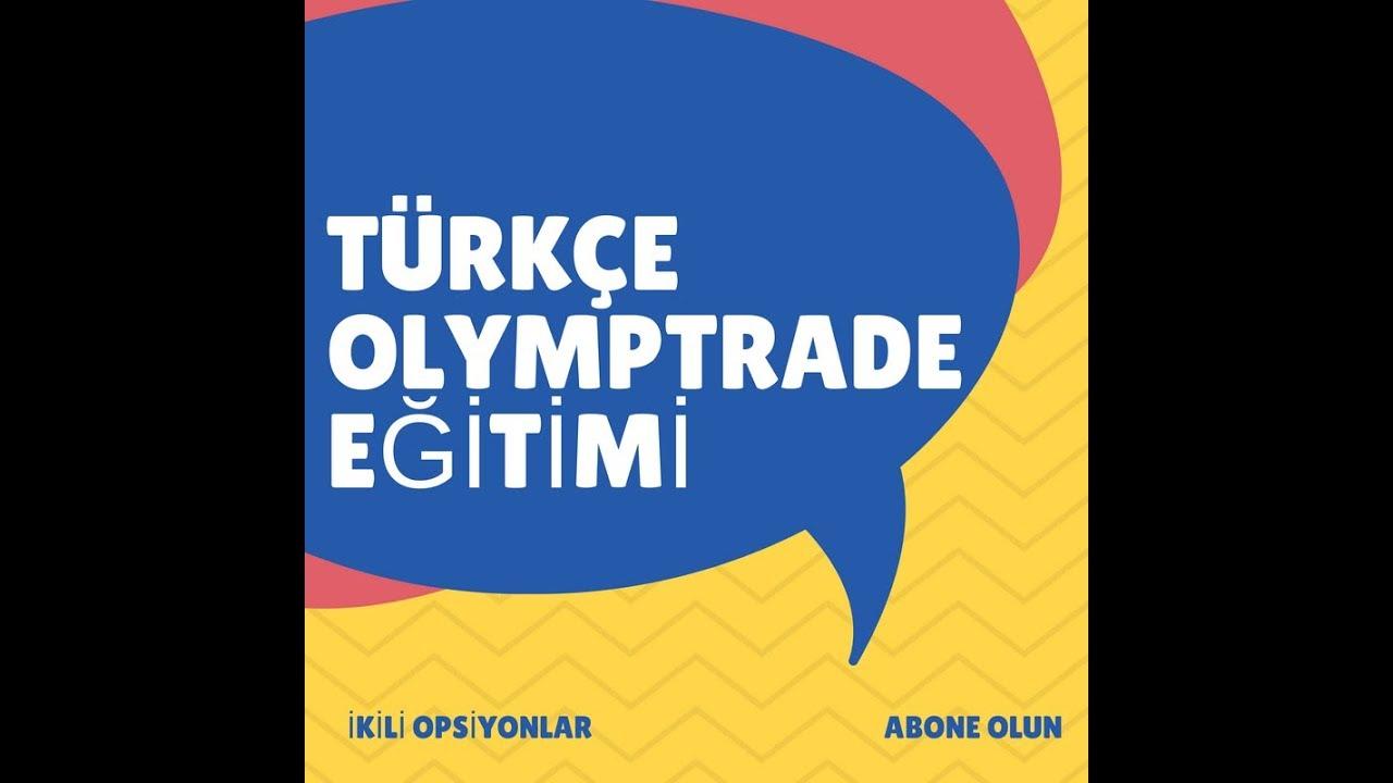 Olymp Trade türkçe: forex stratejisi much necessary