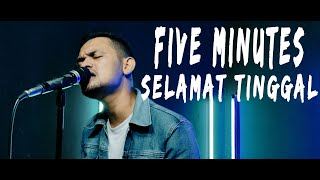 Download Lagu Five Minutes   Selamat Tinggal  [Covered by Second Team] mp3