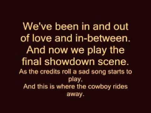 George Strait cowboy rides away lyrics on screen