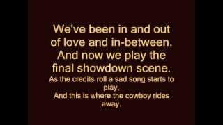 George Strait cowboy rides away lyrics on screen