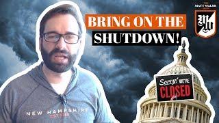 Donald Trump SHOULD Shutdown the Government   The Matt Walsh Show Ep. 161
