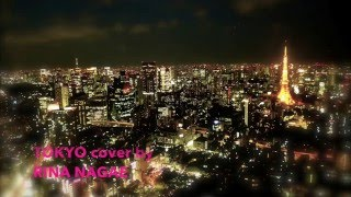 w-inds. TOKYO cover by RINA NAGAE