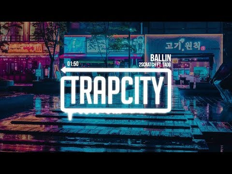 2Scratch - Ballin (ft. TAOG) | [1 Hour Version]
