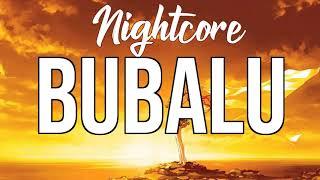 Nightcore Bubalu - Becky G, Prince Royce, Dj Luian, Mambo Kingz, Anuel Aa
