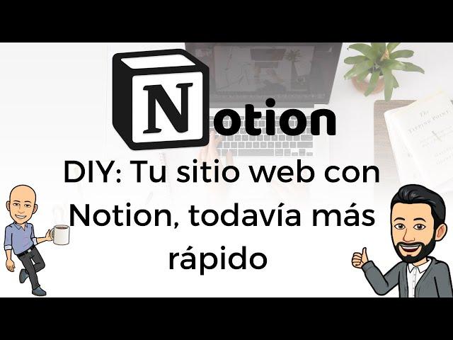#11 DIY - Tu sitio web con Notion, todavía más rápido