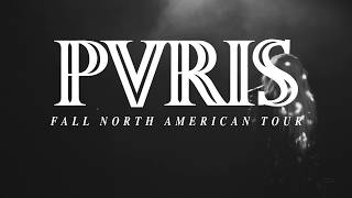 PVRIS - North American Tour Announcement