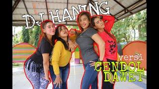 DJ HANING versi CENDOL DAWET | Lagu Viral TikTok | Dance Fitness Dangdut