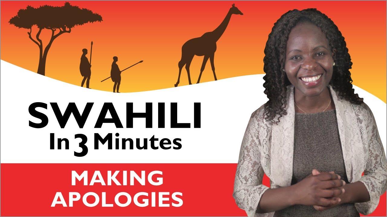 Learn Swahili  Swahili In Three Minutes  Making Apologies 20161122