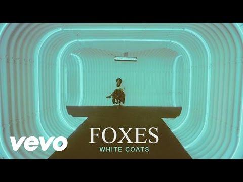Foxes - White Coats (Audio)