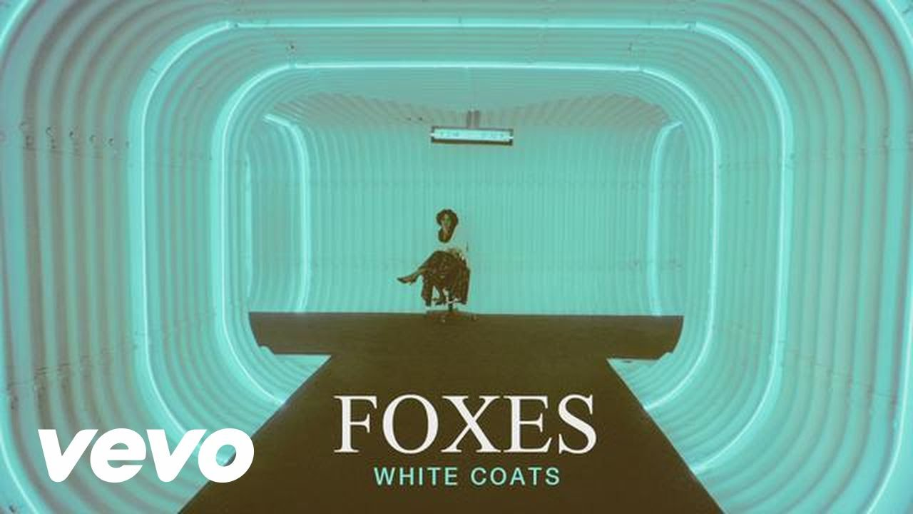 Foxes - White Coats (Audio) - YouTube