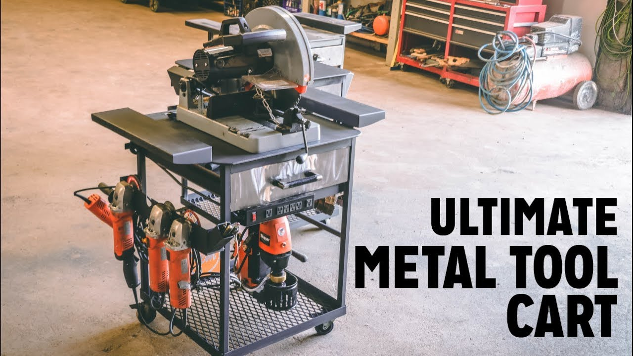 Ultimate Maker Metal Welding Tool Cart Build Youtube