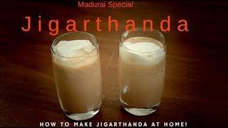 Jigarthanda Recipe   How to make Madurai Famous Jigarthanda at home