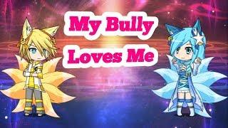 My Bully Loves Me Ep. 1 [Gacha Studio] (Inspired by EricaxErica)