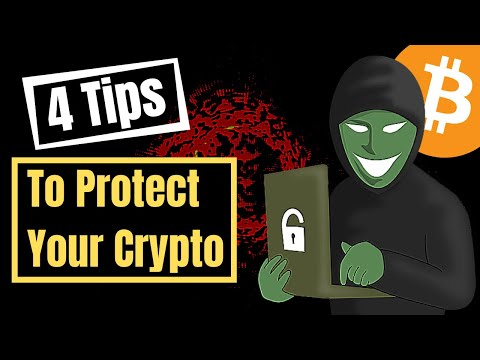 4 Tips To Protect Your Crypto