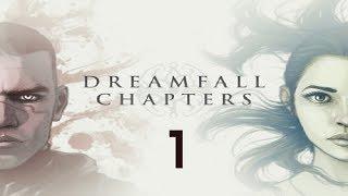 видео Прохождение Dreamfall Chapters