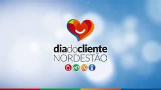 NORDESTÃO | Dia do Cliente
