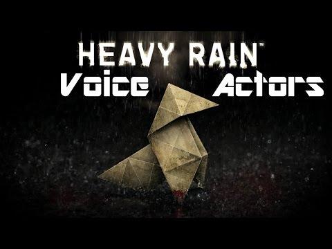 Heavy Rain  Voice Actors