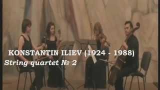 KONSTANTIN ILIEV - String Quartet No 2