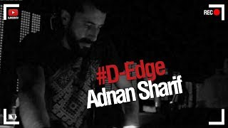 DJ Room [REC] D-Edge | Adnan Sharif