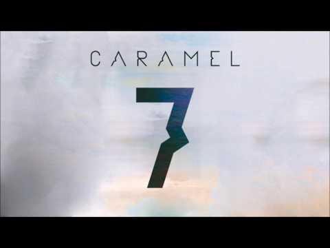 CARAMEL – Használd a szívedet