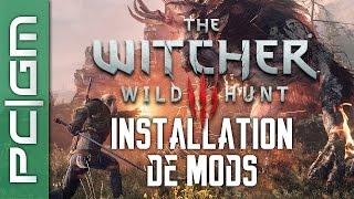 Video The Witcher 3 - Guide N°3 : Installation de mods [FR] download MP3, 3GP, MP4, WEBM, AVI, FLV Oktober 2018