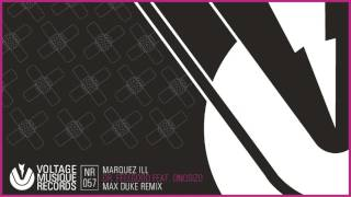 Marquez Ill - Dr. Feelgood feat. Onosizo (Max Duke Remix) // Voltage Musique Official