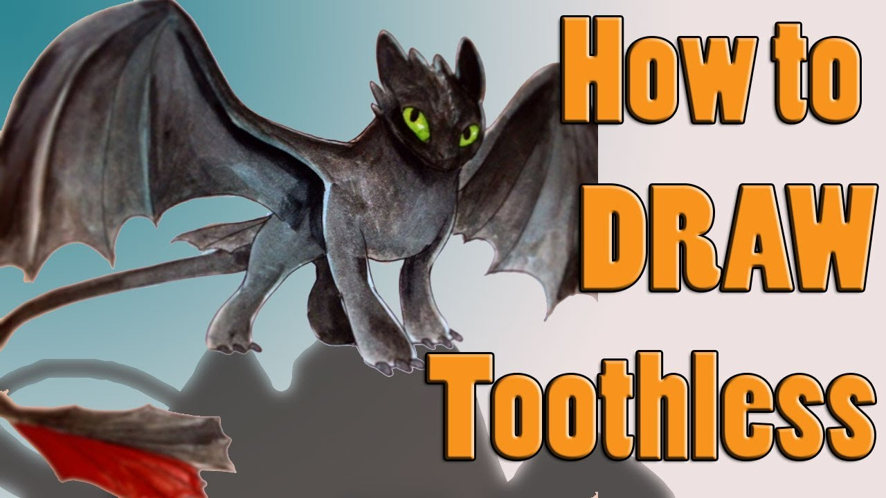 How To Draw Toothless Youtube