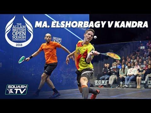 Squash: Ma. ElShorbagy v Kandra - Extended QF Highlights - Allam British Open 2018