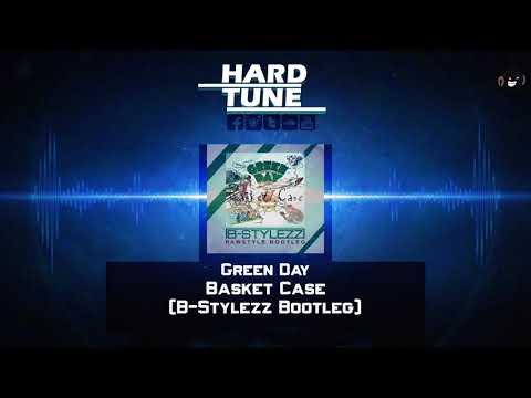 Green Day - Basket Case (B-Stylezz Bootleg) (HQ Free)