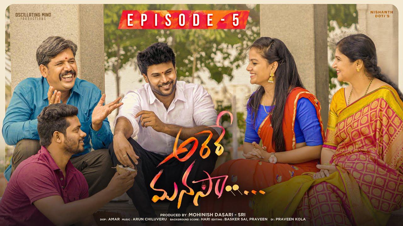 Download Arere Manasa Telugu Web Series Ep - 5 | Vaishnavi Chaitanya, Kumar Kasaram| Nishanth Doti | 4k HD