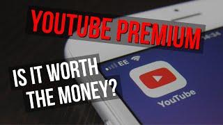 Youtube Premium: Is It Worth It?!