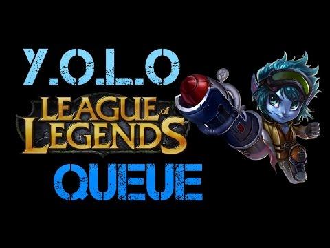 League of Legends - Montage # 1 - The YOLO Queue