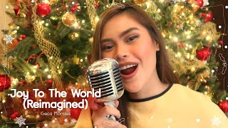 Geca Morales - Joy To The World (Reimagined) (Ivory Music's 12 Days of Christmas - Day 3)