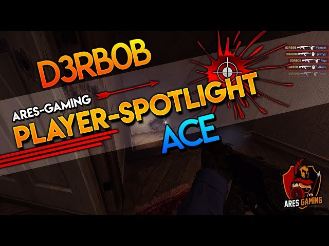 Player-Spotlight: D3RBOB 1vs4 ACE-CLUTCH [CS:GO] by ares-gaming