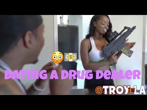 friend dating a drug dealer