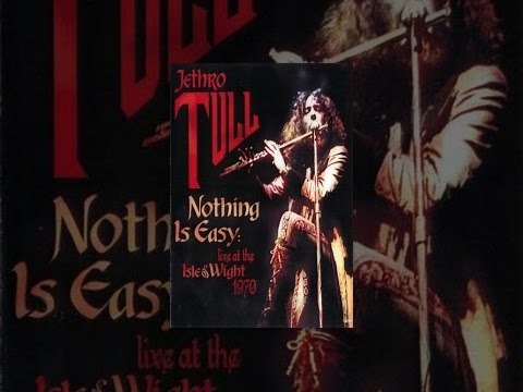 Jethro Tull - Nothing is Easy: Live at the Isle of Wight, 1970