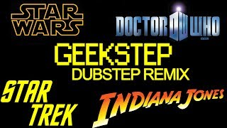 GeekStep - Star Wars vs Dr Who vs Star Trek vs Indiana Jones