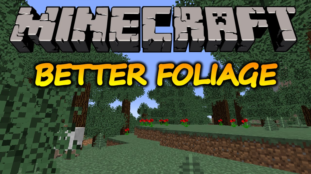 Better Foliage Mod for Minecraft 1 11/1 10 2/1 9 4
