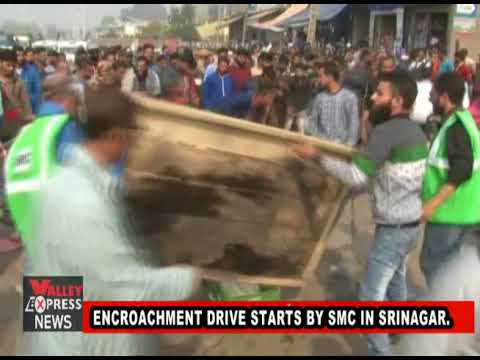 ENCROACHMENT DRIVE STARTS BY SMC IN SRINAGAR