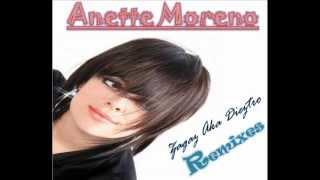 Anette Moreno Remixes - Musica Electronica - Cristiana - Zagaz Aka Dieztro mix 2013