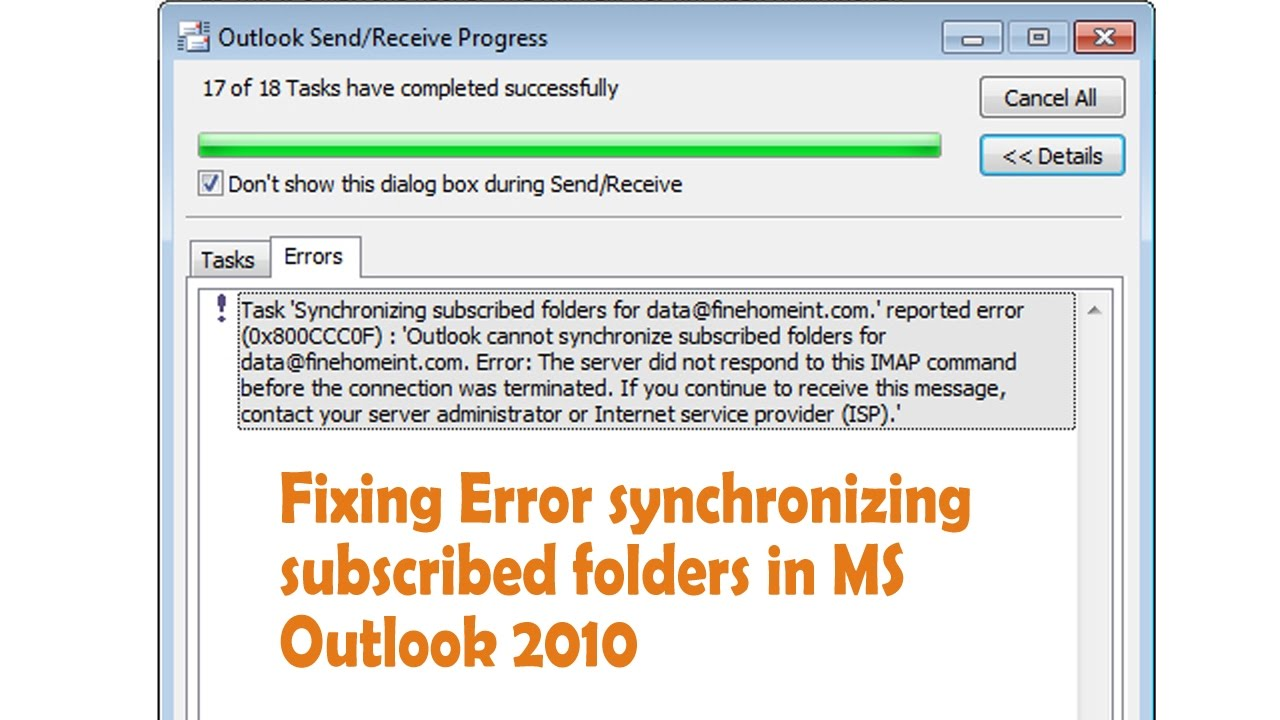 Fixing Error synchronizing subscribed folders in MS Outlook 2010 reported  error 0x800CCC0F