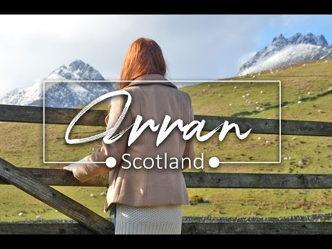 Our trip to Arran, Scotland 2017